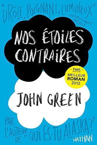 Nos Etoiles Contraires de John Green