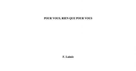 """Présentation """"Pour vous, rien que pour vous"""" de F.Lainée"""