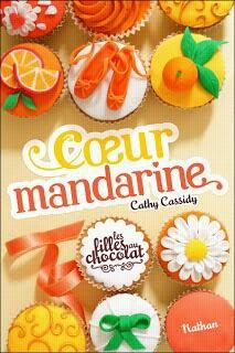 Coeur Mandarine de Cathy Cassidy