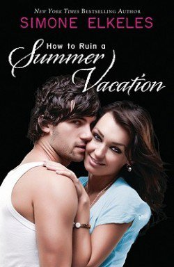 How to ruin your summer vacation - Simone Elkeles