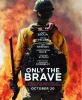 Images de Taylor dans The Granite Mountain (appelé The Only Brave), le film avec Miles Teller + Affiche du film