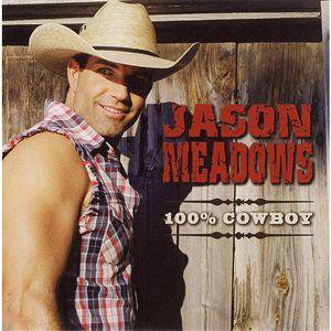 Jason Meadows, 100% Cowboy