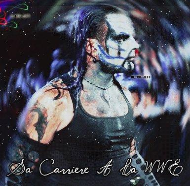 │_» Ultra-Jeff _«_Sa Carierre A La WWE +_Ta Source Sur Jeff Hardy _│