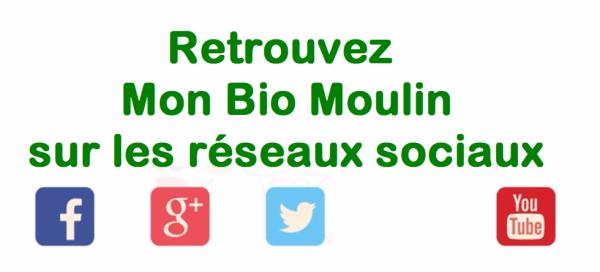 Retrouvez Mon Bio Moulin sur les réseaux sociaux !