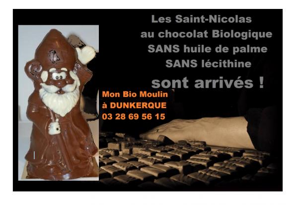 LES SAINT-NICOLAS EN CHOCOLAT BIOLOGIQUE FRANÇAIS ET SANS HUILE DE PALME , SANS LÉCITHINE SONT ARRIVÉS