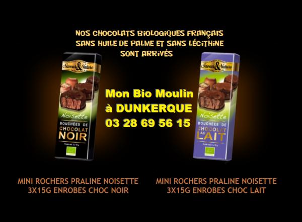 Nos Chocolats Biologiques FRANçAIS et SANS HUILE de PALME , SANS LéCiTHiNE sont arrivés !