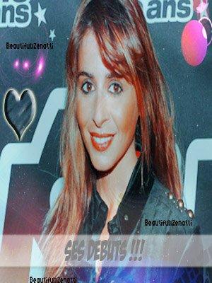 "~ BeautifulxZenatti ""Ses débuts"" ~ She's The Perfection ♥"