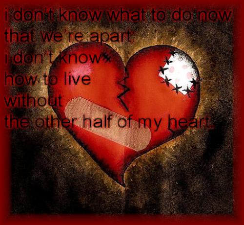 from a broken heart