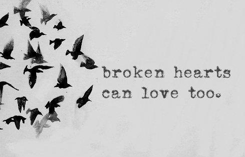 Follow your dreams, broken heart.