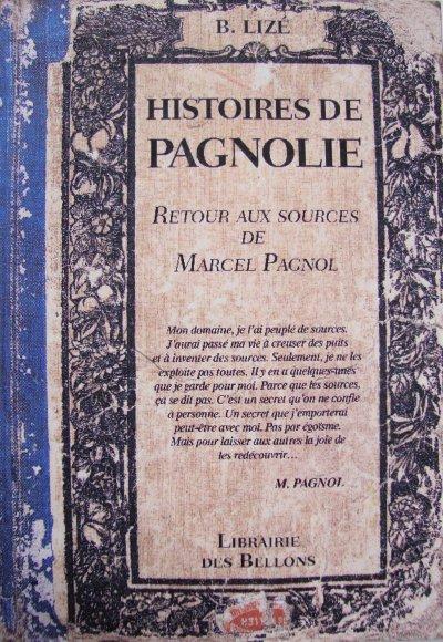 """HISTOIRES DE PAGNOLIE"""