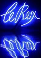 Le Rex. Que de souvenirs !!!!!!!!!!!!!!!