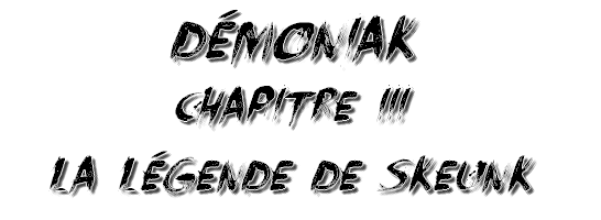 Démoniak, Chapitre 3