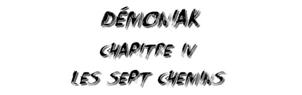 Démoniak, Chapitre 4
