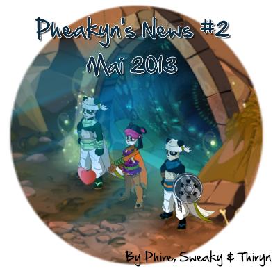 Pheakyn's News #2 : Mai 2013