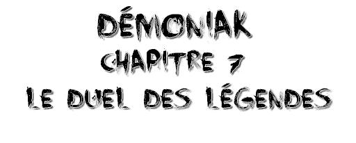 Démoniak, Chapitre 7