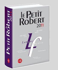 La nouvelle édition du Petit Robert est arrivée ! ! !