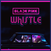 BlackPink / Whistle (2016)