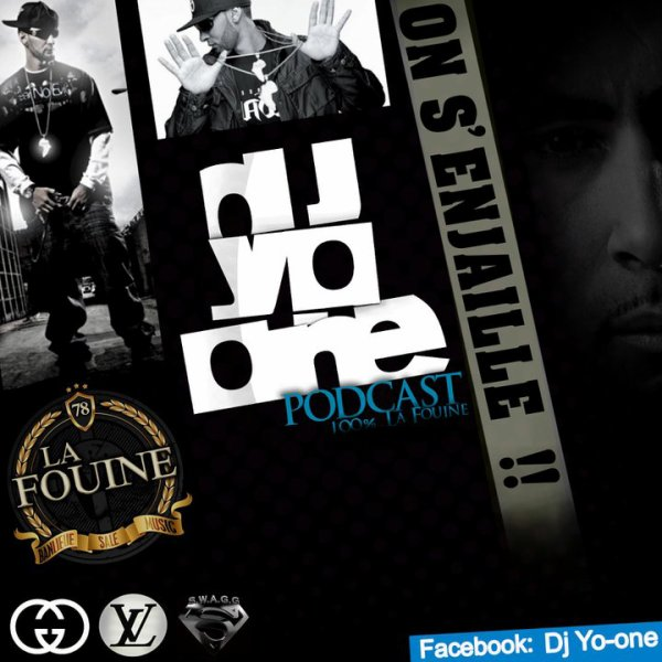 DJ YO-ONE - ON S'ENJAILLE - PODCAST 2011