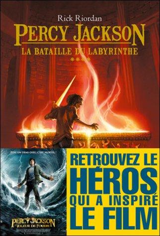Percy Jackson Tome 4 : La Bataille du Labyrinthe de Rick riordan