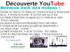 Découverte YouTube 1