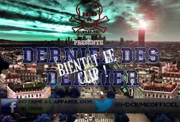 """Bientot """"Dernier des Dernier"""""""