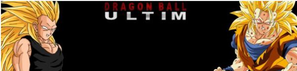 FAN-FIC: DRAGON BALL ULTIM