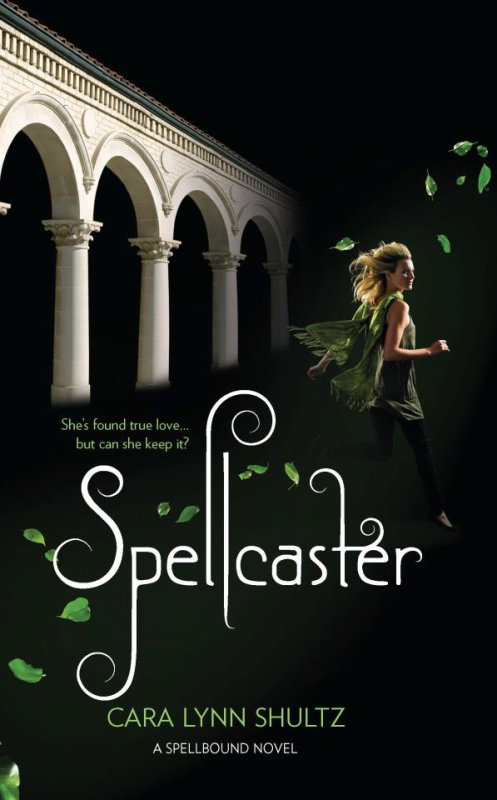 Envoûtements, Tome 2 : Spellcaster