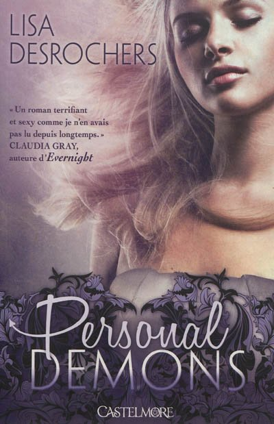 Personal Demons, Tome 1