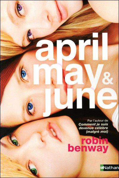 April, May and June de Robin Benway