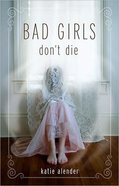Bad Girls Don't Die de Katie Alender