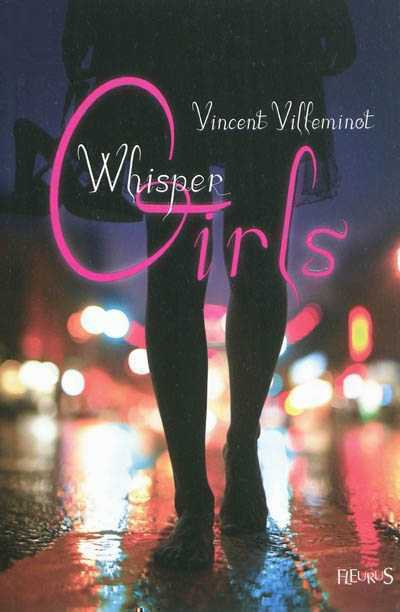 Whisper Girls de Vincent Villeminot