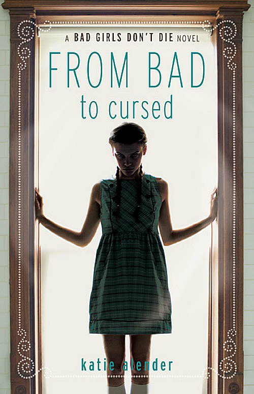 From Bad to Cursed de Katie Alender