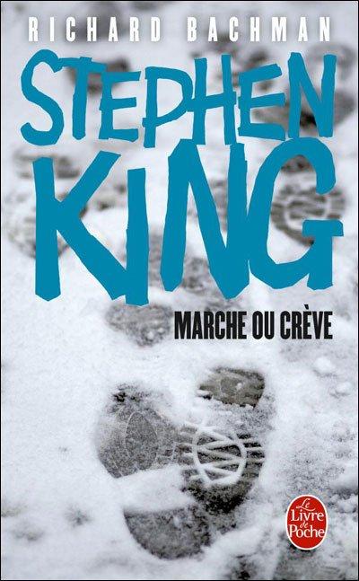 Marche ou Crève de Stephen King