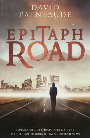 Epitaph Road de David Patneaude