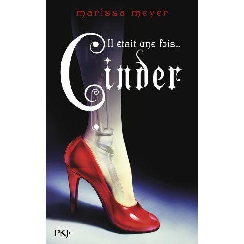 Il était une fois... Cinder de Marissa Meyer