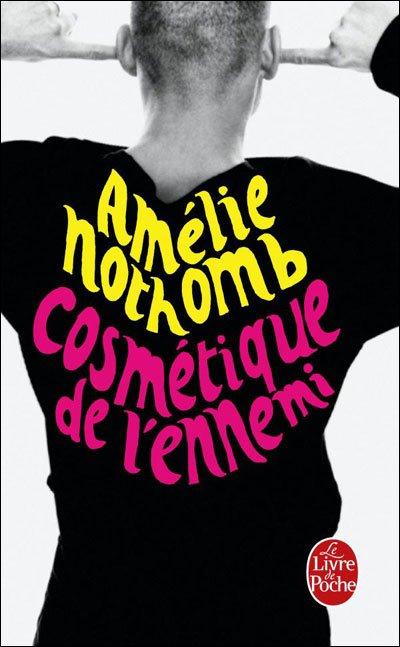 Cosmétique de l'ennemi d'Amélie Nothomb