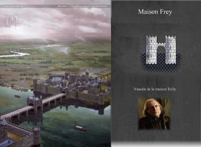 6. A SONG OF ICE AND FIRE - LE TRONE DE FER - Géographie de Westeros : le Conflans fief de la maison Tully