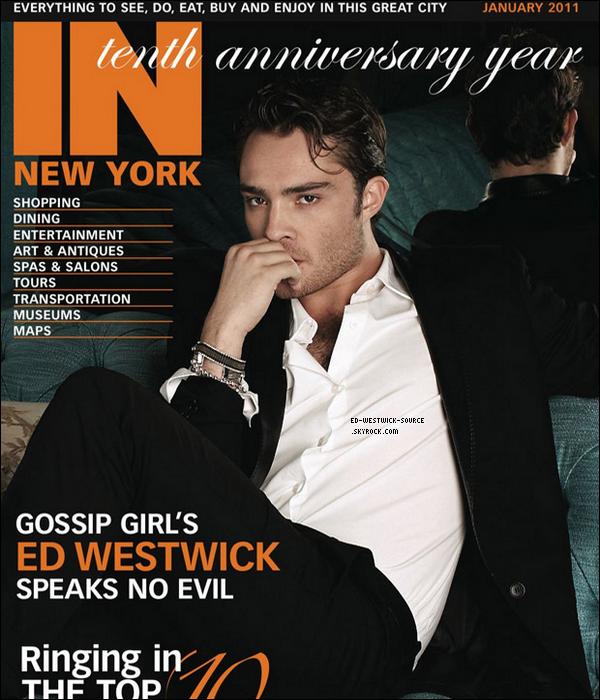 . Ed en couverture du magasine In New York de Janvier 2011._______ T'aimes les photos?   .