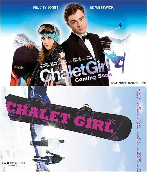 . Voici les posters officiels promouvant le nouveau film d'Ed: Chalet Girl .