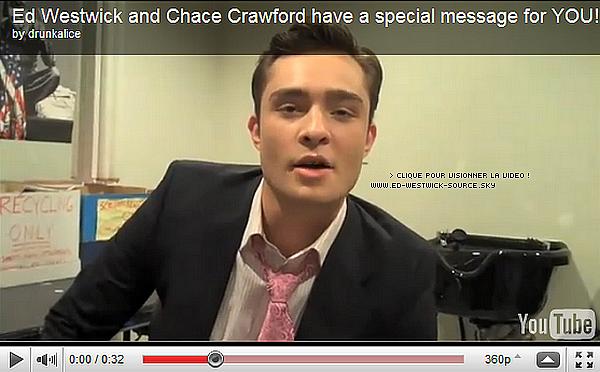 . Ed Westwick et Chace Crawford remercient leurs fans sur la page facebook de Gossip Girl en  vidéo: > vidéo prise sur le set de GG le 14/02 .