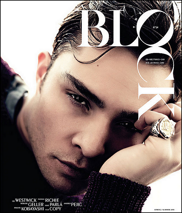 . Ed en couverture du magasine THE BLOCK -Eté/Printemps 2011 photographié par Steven Pan.  __ Tu aimes ?.