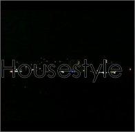 Ma Création house : Housestyle        , Enjoy =) (2010)