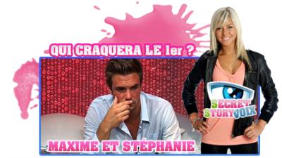 Maxime et Stéphanie Lequel des deux va craquer le 1er ?