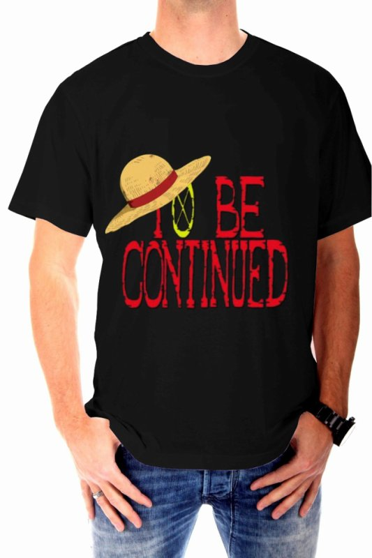 Tee shirt One Piece To be continued