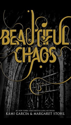 Le livre Beautiful Chaos