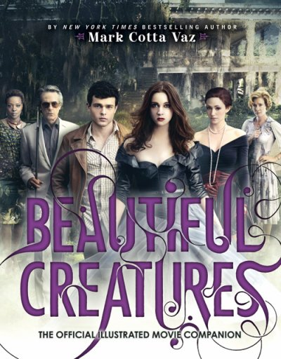 Guide officiel du film Beautiful Creatures / Sublimes Créatures