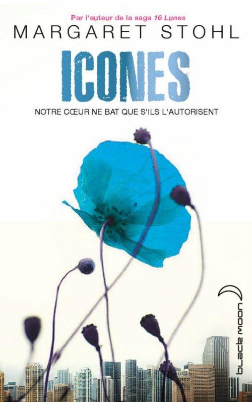 Couverture française d'Îcones de Margaret Stohl révélée