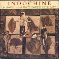 Indochine La machine à rattraper le temps (TAB/TABLATURE)