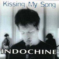 Indochine Kissing my song (TAB/TABLATURE)