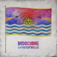 Indochine La vie est belle (TAB/TABLATURE)